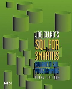 Joe Celko's SQL for Smarties: Advanced SQL Programming, 3/e-cover