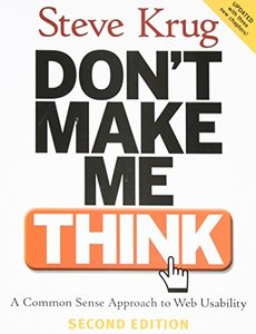 Don't Make Me Think: A Common Sense Approach to Web Usability, 2/e (Paperback)-cover
