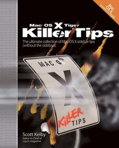 Mac OS X Tiger Killer Tips (Paperback)-cover