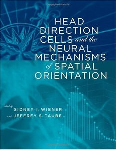 Head Direction Cells and the Neural Mechanisms of Spatial Orientation (Hardcover)-cover