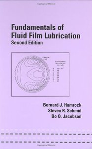 Fundamentals of Fluid Film Lubrication, 2/e