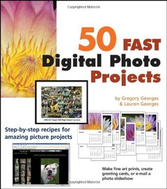 50 Fast Digital Photo Projects (Paperback)-cover
