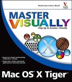 Master VISUALLY Mac OSX Version X (Paperback)