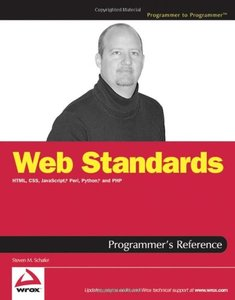 Web Standards Programmer's Reference: HTML, CSS, JavaScript, Perl, Python, and PHP-cover