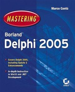 Mastering Borland Delphi 2005-cover