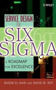 Service Design for Six Sigma: A Roadmap for Excellence (Hardcover)-cover