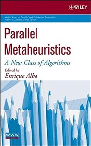 Parallel Metaheuristics: A New Class of Algorithms-cover