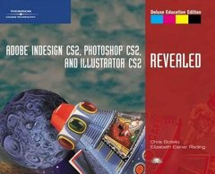 Adobe InDesign CS2, Photoshop CS2, and Illustrator CS2, Revealed, Deluxe Education Edition (Paperback)-cover