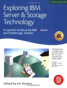 Exploring IBM Server & Storage Technology: A Laymen's Guide to the IBM eServer and TotalStorage Families, 6/e-cover