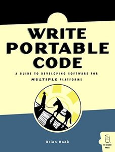Write Portable Code: An Introduction to Developing Software for Multiple Platform-cover