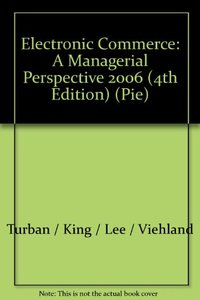 Electronic Commerce: A Managerial Perspective 2006, 4/e (IE) (美國版ISBN:0131854615)-cover