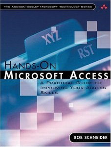 Hands-On Microsoft Access: A Practical Guide to Improving Your Access Skills-cover