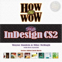 How to Wow with InDesign CS2, 2/e-cover