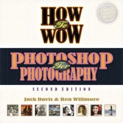 How to Wow: Photoshop for Photography, 2/e (Paperback)-cover