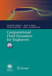 Computational Fluid Dynamics for Engineers : From Panel to Navier-Stokes Methods with Computer Programs-cover