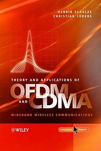 Theory and Applications of OFDM and CDMA: Wideband Wireless Communications-cover