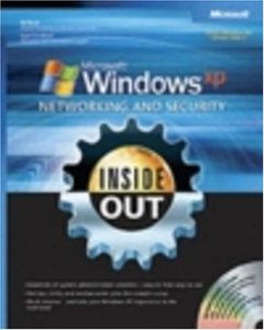 Microsoft Windows XP Networking and Security Inside Out: Also Covers Windows 2000 (Paperback)-cover