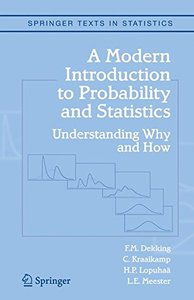 A Modern Introduction to Probability and Statistics : Understanding Why and How-cover