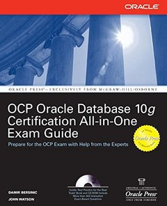 Oracle Database 10g OCP Certification All-In-One Exam Guide (Paperback)-cover