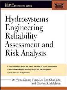 Hydrosystems Engineering Reliability Assessment and Risk Analysis