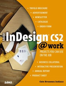 Adobe InDesign CS2 @work: Projects You Can Use on the Job-cover