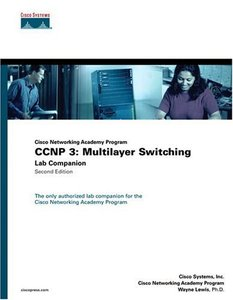 CCNP 3: Multilayer Switching Lab Companion, 2/e-cover