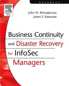 Business Continuity and Disaster Recovery for InfoSec Managers (Paperback)