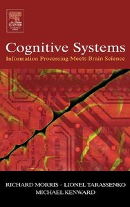 Cognitive Systems - Information Processing Meets Brain Science (Hardcover)-cover