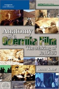 Anatomy of a Guerrilla Film: The Making of RADIUS-cover
