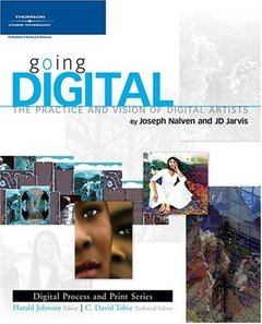 Going Digital: The Practice and Vision of Digital Artists (Paperback)-cover