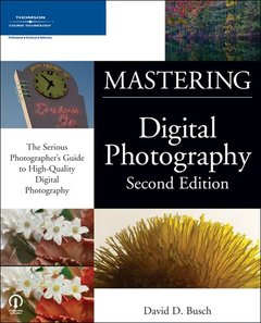Mastering Digital Photography, 2/e-cover