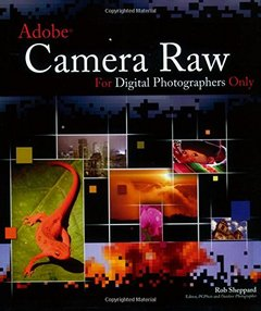 Adobe Camera Raw for Digital Photographers Only (Paperback)-cover