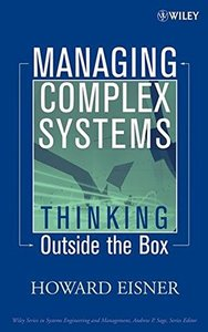 Managing Complex Systems: Thinking Outside the Box-cover