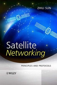 Satellite Networking: Principles and Protocols (Hardcover)-cover
