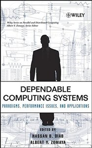 Dependable Computing Systems: Paradigms, Performance Issues, and Applications-cover