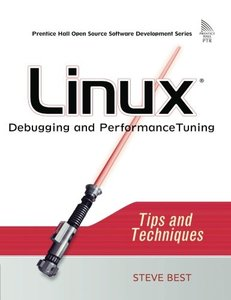 Linux Debugging and Performance Tuning: Tips and Techniques (Paperback)-cover