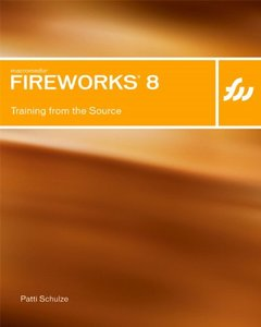 Macromedia Fireworks 8: Training from the Source-cover