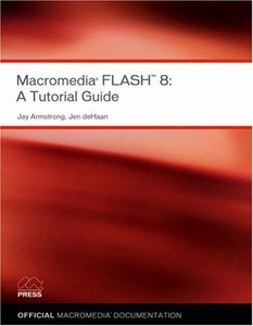 Macromedia Flash 8: A Tutorial Guide-cover
