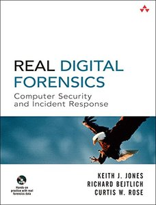 Real Digital Forensics: Computer Security and Incident Response-cover