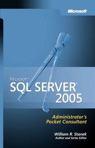 Microsoft SQL Server 2005 Administrator's Pocket Consultant (Paperback)-cover