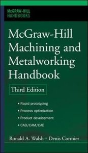 McGraw-Hill Machining and Metalworking Handbook, 3/e (Hardcover)-cover