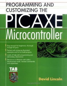 Programming and Customizing the PICAXE Microcontroller (Paperback)