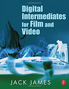 Digital Intermediates for Film and Video (Paperback)-cover