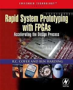 Rapid System Prototyping with FPGAs: Accelerating the Design Process (Paperback)-cover