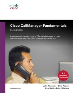 Cisco CallManager Fundamentals : A Cisco AVVID Solution, 2/e-cover