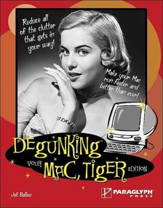 Degunking Your Mac, Tiger Edition (Paperback)-cover