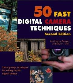 50 Fast Digital Camera Techniques, 2/e
