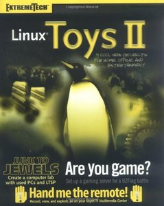 Linux Toys II: 9 Cool New Projects for Home, Office, and Entertainment-cover