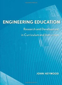 Engineering Education: Research and Development in Curriculum and Instruction-cover