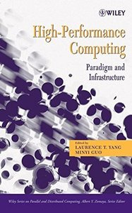High-Performance Computing: Paradigm and Infrastructure-cover
